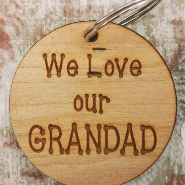 We Love Our Grandad Circle Keyring