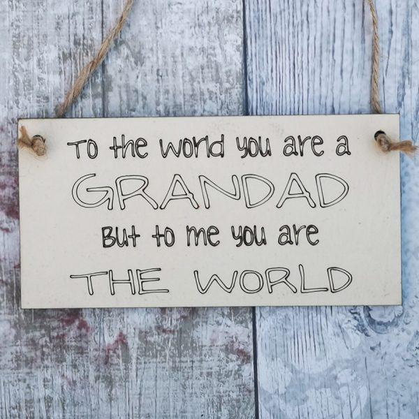 To The World Grandad Plaque